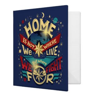Captain Marvel | Home Is Not Where We Live 3 Ring Binder