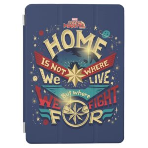 Captain Marvel | Home Is Not Where We Live iPad Air Cover