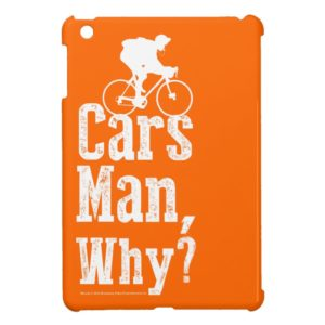 Cars Man, Why? Cover For The iPad Mini