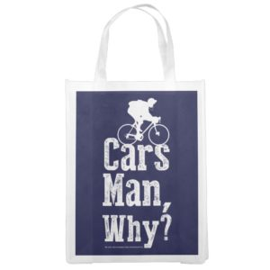 Cars Man, Why? Grocery Bag