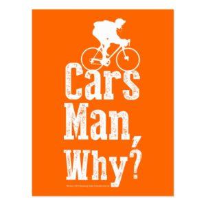 Cars Man, Why? Postcard