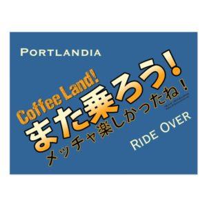 Coffee Land! Ride Over. Postcard