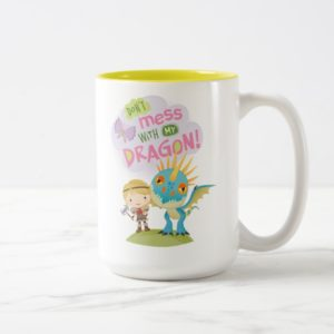 "Cute ""Don't Mess With My Dragon"" Astrid & Stormfly Two-Tone Coffee Mug"