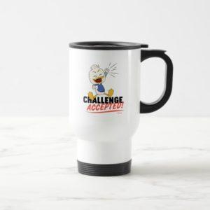 Dewey Duck | Challenge Accepted! Travel Mug