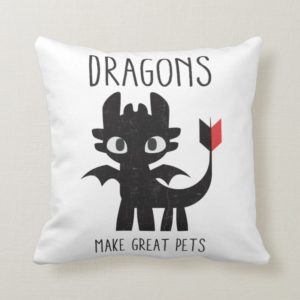 """Dragons Make Great Pets"" Toothless Graphic Throw Pillow"