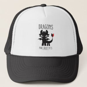 """""""Dragons Make Great Pets"""" Toothless Graphic Trucker Hat"""