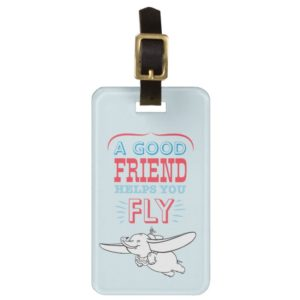 Dumbo | A Good Friend Helps You Fly Bag Tag