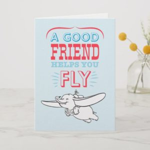 Dumbo | A Good Friend Helps You Fly Card