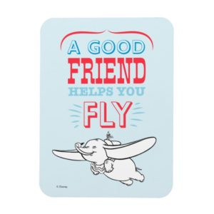 Dumbo | A Good Friend Helps You Fly Magnet