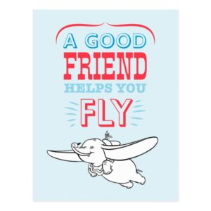 Dumbo | A Good Friend Helps You Fly Postcard