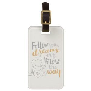 Dumbo | Follow Your Dreams Bag Tag