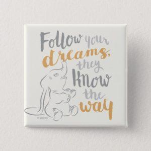 Dumbo | Follow Your Dreams Button