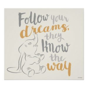 Dumbo | Follow Your Dreams Poster