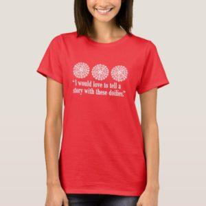Doily Story T-Shirt