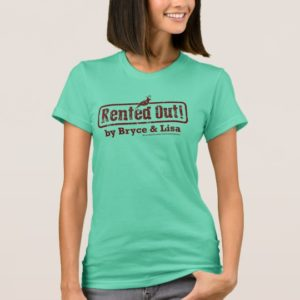 Rented Out! T-Shirt