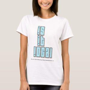 Portlandia: Is It Local T-Shirt