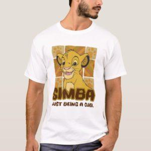"Lion King Simba cub ""just being a cub"" Disney T-Shirt"