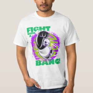 Fight with a Bang T-Shirt