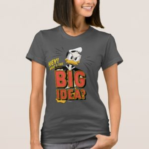 Donald Duck | What's The Big Idea? T-Shirt