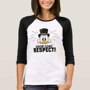 Scrooge McDuck   Show Some Respect! T-Shirt