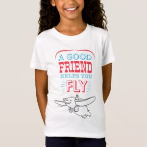 Dumbo | A Good Friend Helps You Fly T-Shirt