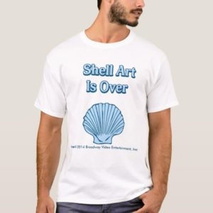 Shell Art is Over T-Shirt