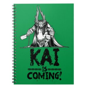 Kai is Coming! Notebook