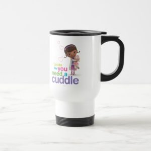 Looks Like You Need a Cuddle Travel Mug