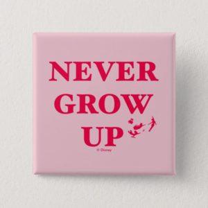 Peter Pan | Never Grow Up Button