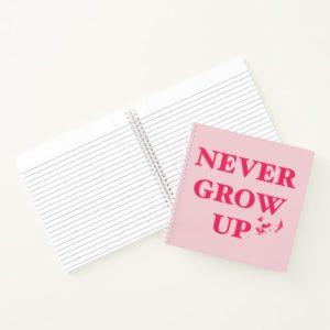 Peter Pan | Never Grow Up Notebook