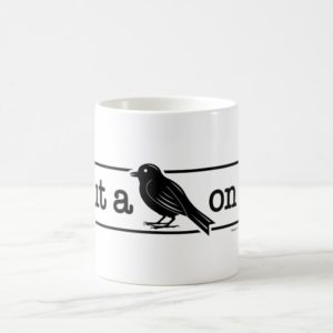 "Portlandia ""Put A Bird On It!"" Mug"