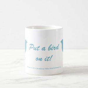 Put a bird on it! Classic White Mug