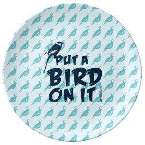 Put a Bird On It! Porcelain Plate
