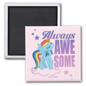 Rainbow Dash | Always Awesome Magnet