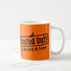 Rented Out! Coffee Mug