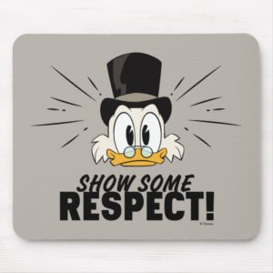 Scrooge McDuck | Show Some Respect! Mouse Pad