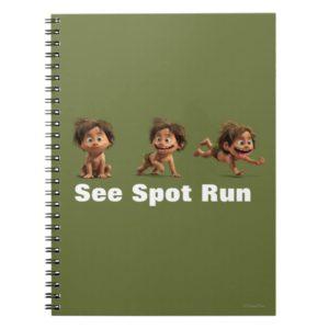See Spot Run Notebook