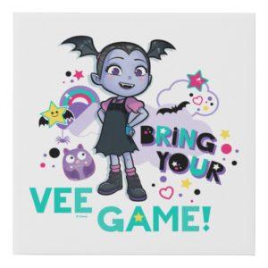 Vampirina | Bring Your Vee Game! Faux Canvas Print