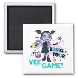 Vampirina | Bring Your Vee Game! Magnet