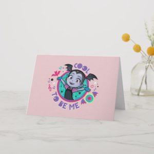 Vampirina | Cool to be Me Card