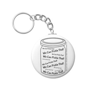 We Can Pickle That! White Button Keychain