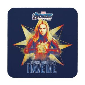 "Avengers: Endgame | ""Before, You Didn't Have Me"" Beverage Coaster"