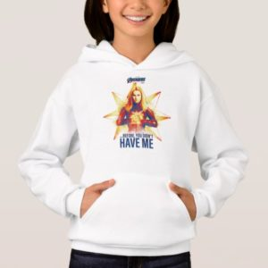 "Avengers: Endgame | ""Before, You Didn't Have Me"" Hoodie"