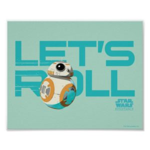 BB-8 | Let's Roll Poster