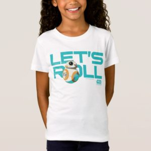 BB-8 | Let's Roll T-Shirt