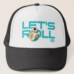 BB-8   Let's Roll Trucker Hat