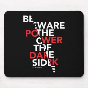 Beware the Power of the Dark Side Mouse Pad