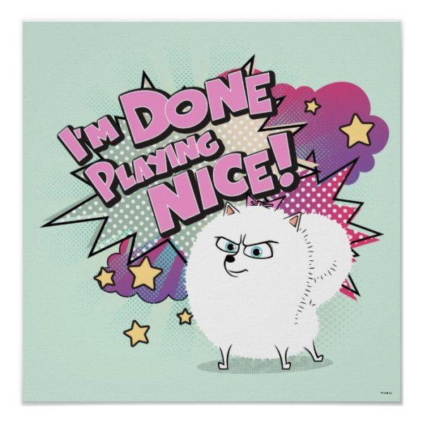 Gidget | I'm Done Playing Nice Poster