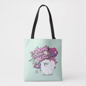 Gidget | I'm Done Playing Nice Tote Bag
