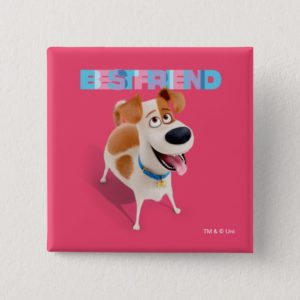 Secret Life of Pets - Max | Best Friend Button